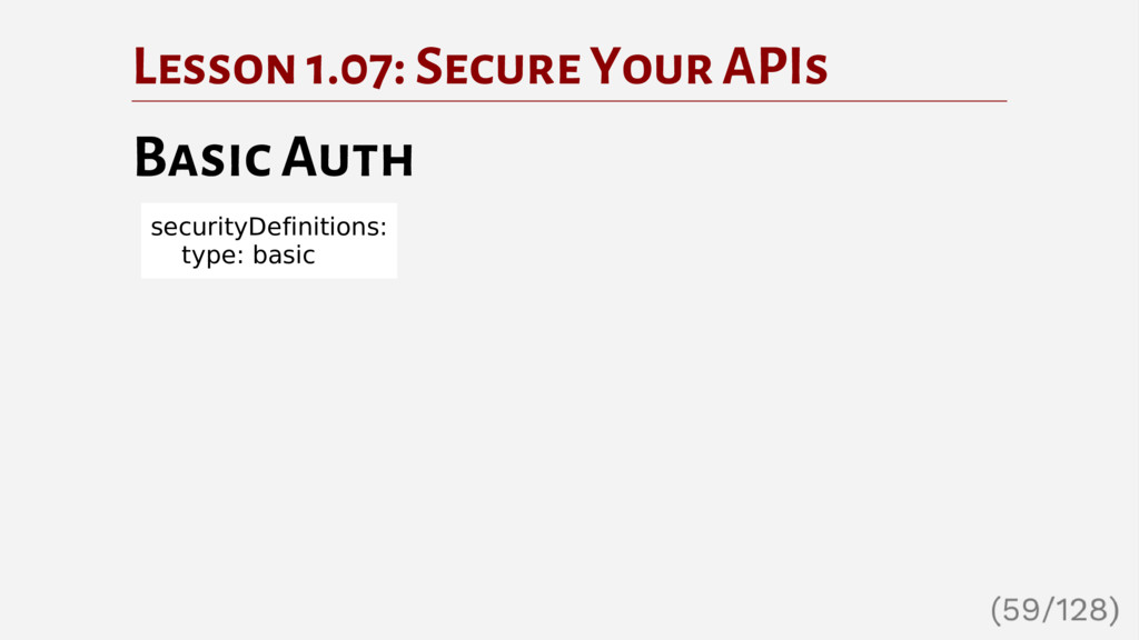 Lesson 1.07: Secure Your APIs Basic Auth securi...