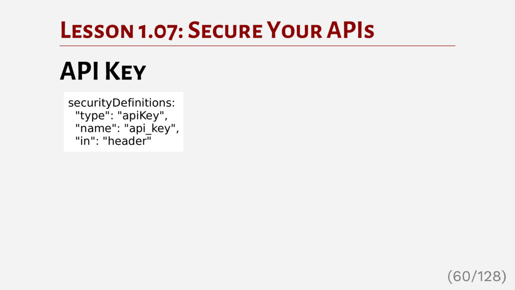 Lesson 1.07: Secure Your APIs API Key securityD...