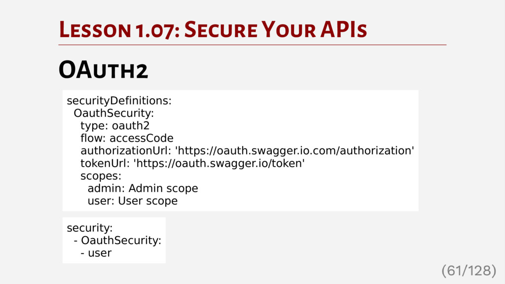 Lesson 1.07: Secure Your APIs OAuth2 securityDe...