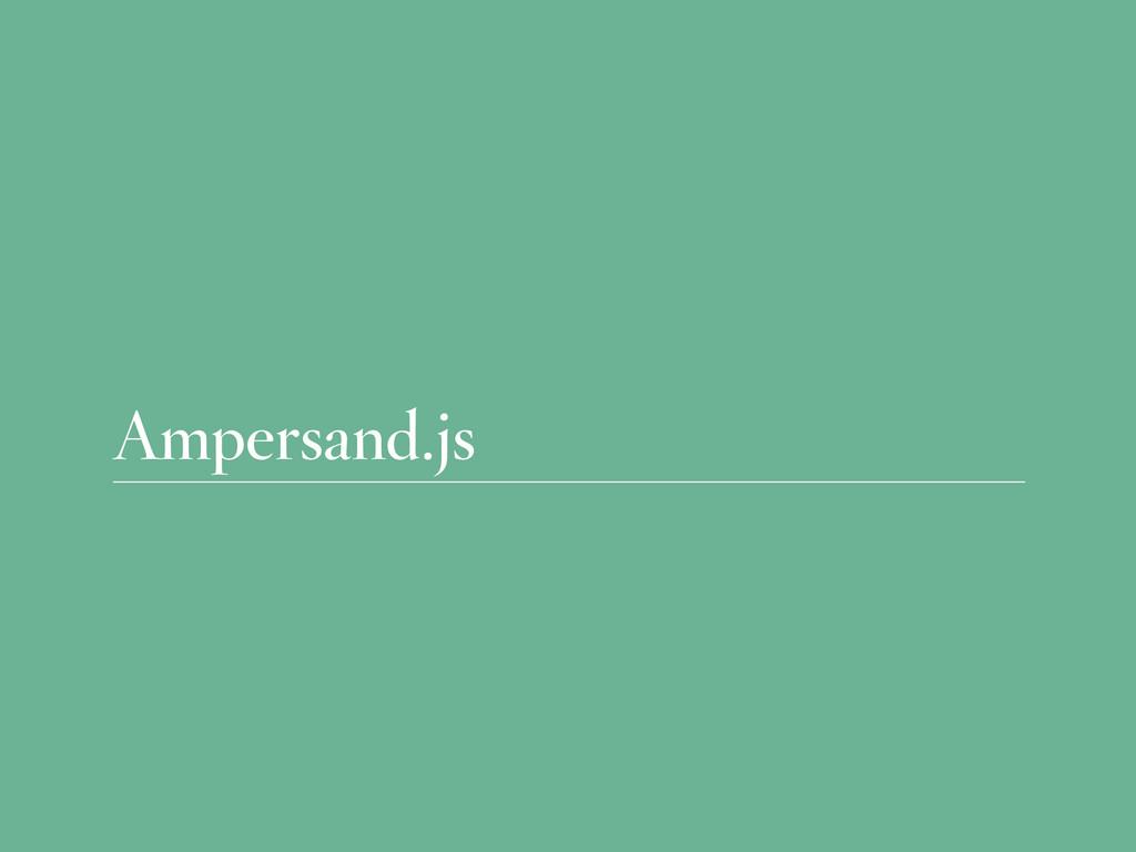 Ampersand.js