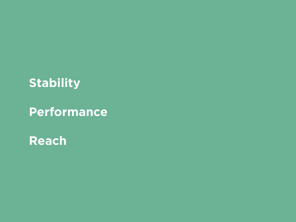 Stability Performance Reach