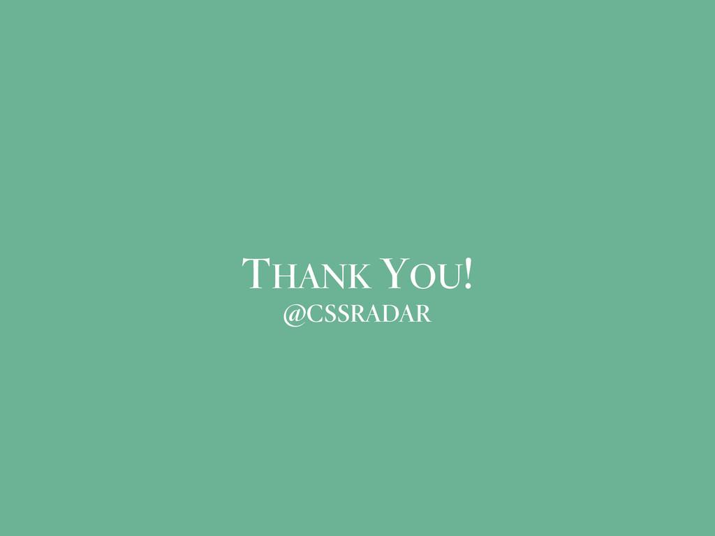 THANK YOU! @CSSRADAR