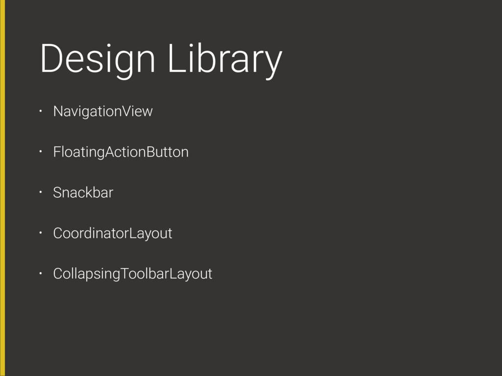Design Library • NavigationView • FloatingActio...