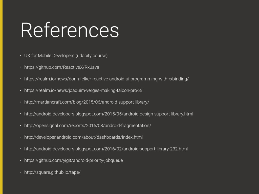 References • UX for Mobile Developers (udacity ...