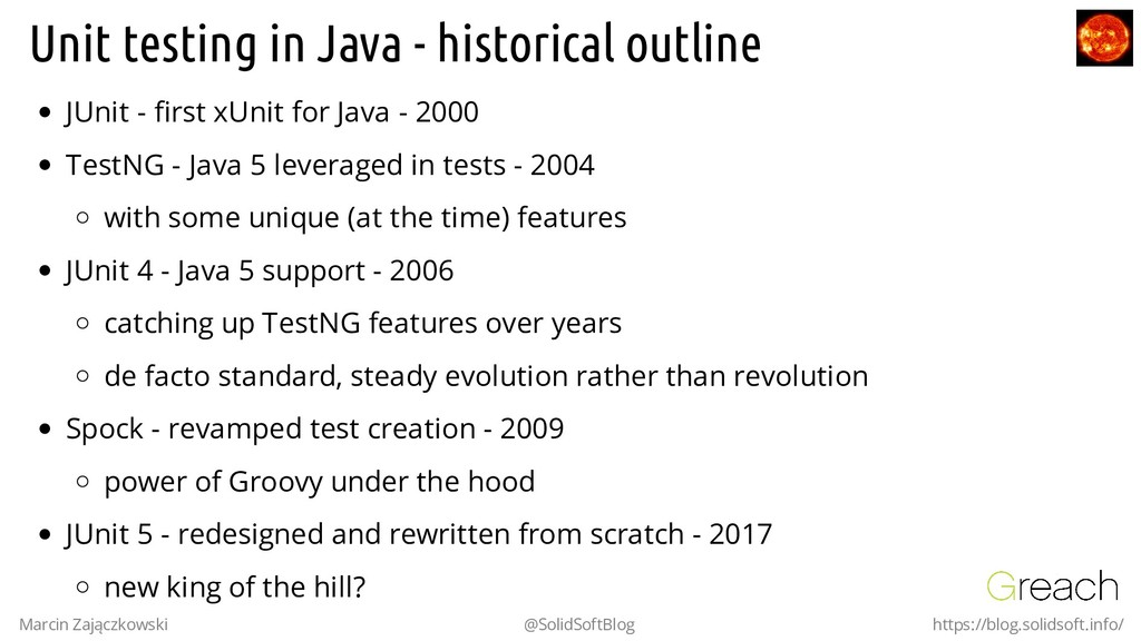 Unit testing in Java - historical outline JUnit...