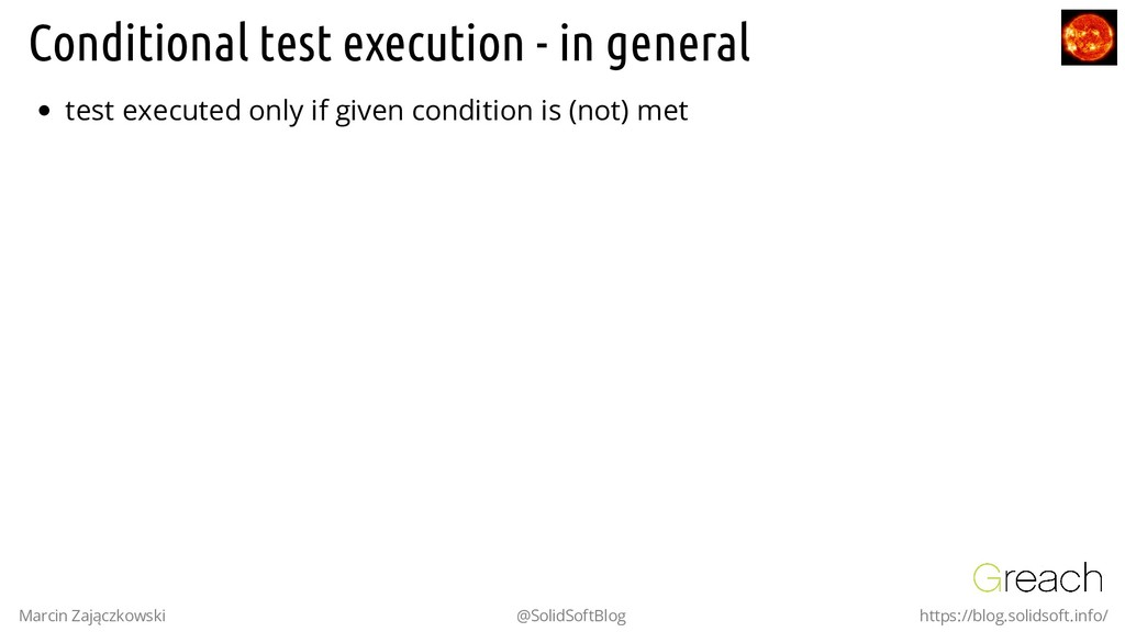 Conditional test execution - in general test ex...