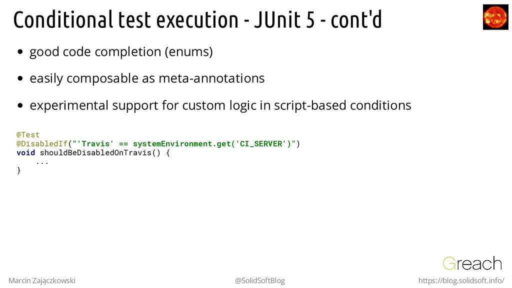 Conditional test execution - JUnit 5 - cont'd g...