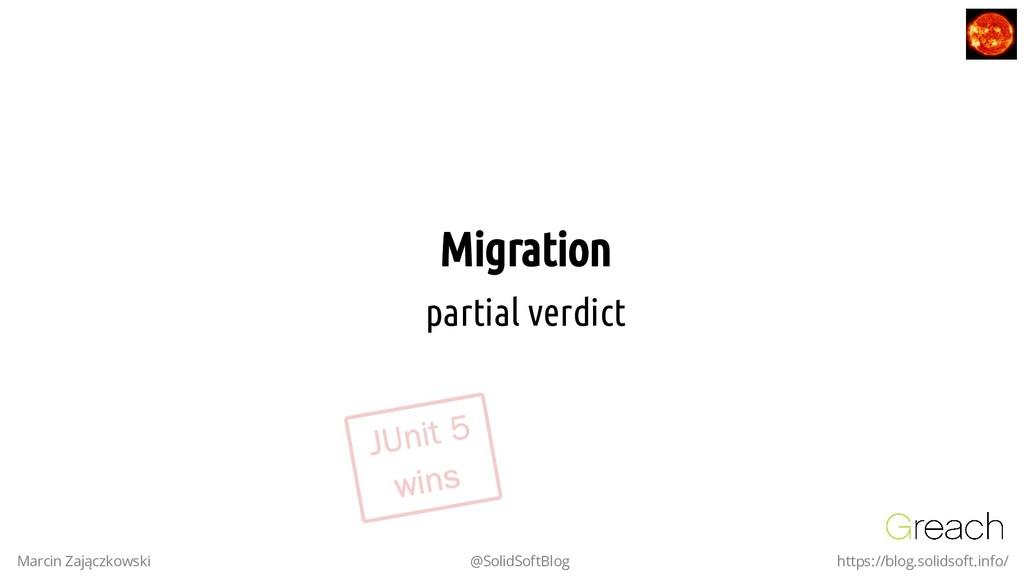 Migration Migration partial verdict Marcin Zają...