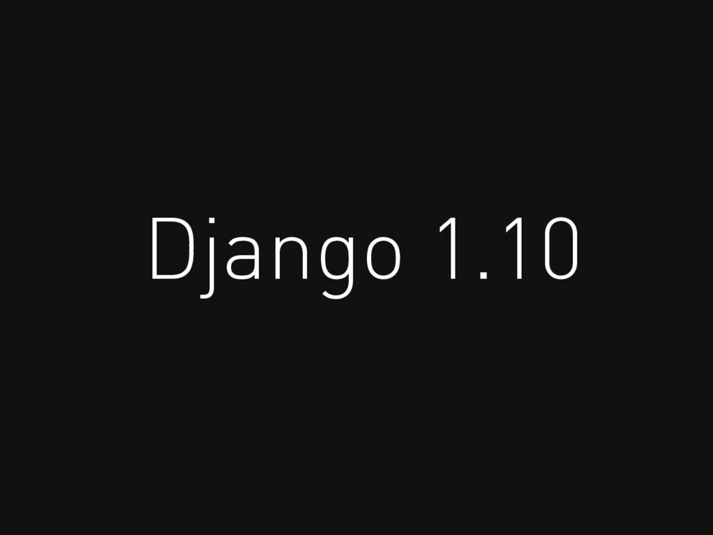 Django 1.10