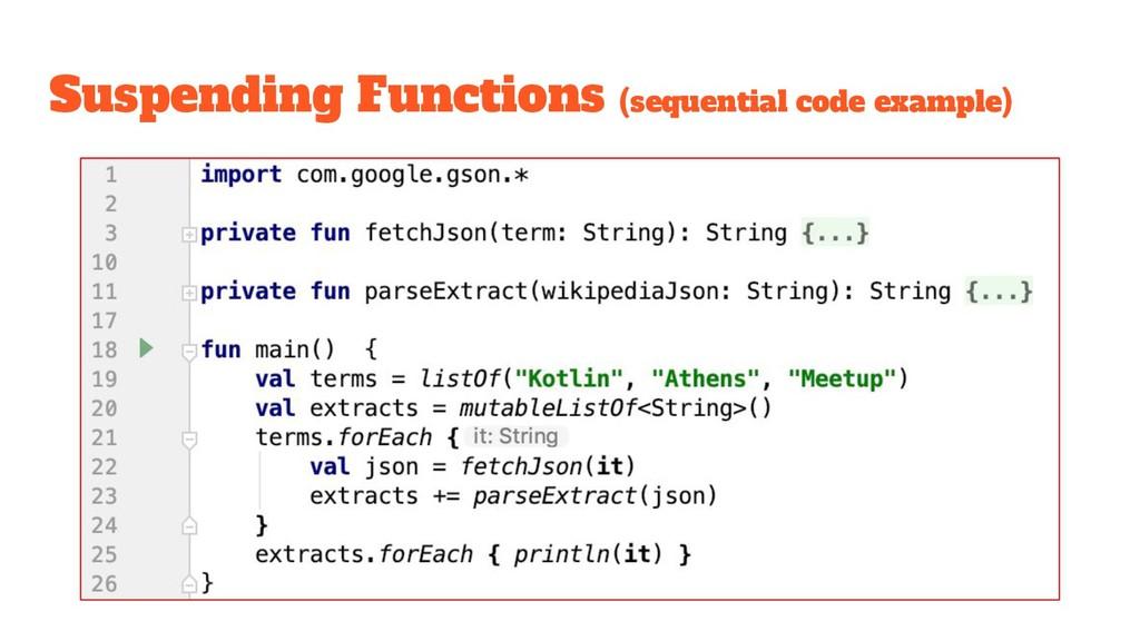 Suspending Functions (sequential code example)