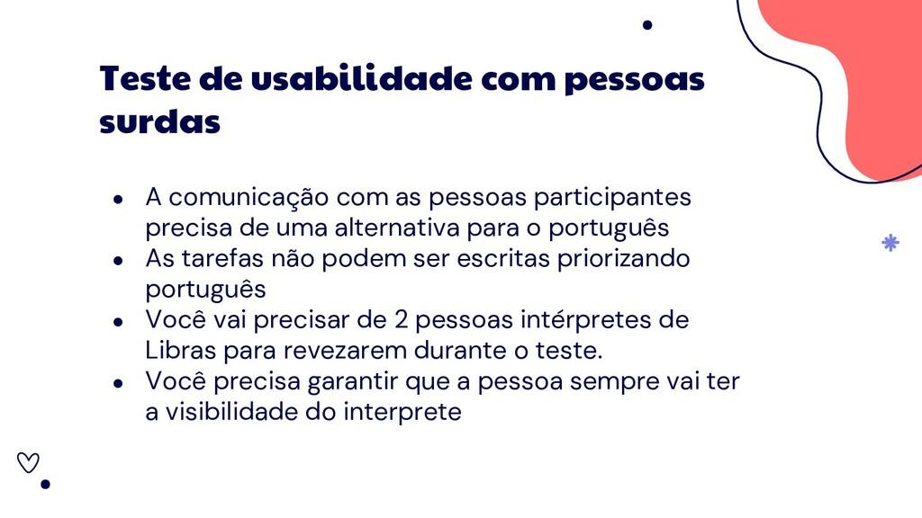 ● A comunicação com as pessoas participantes pr...