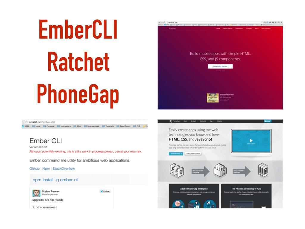 EmberCLI Ratchet PhoneGap