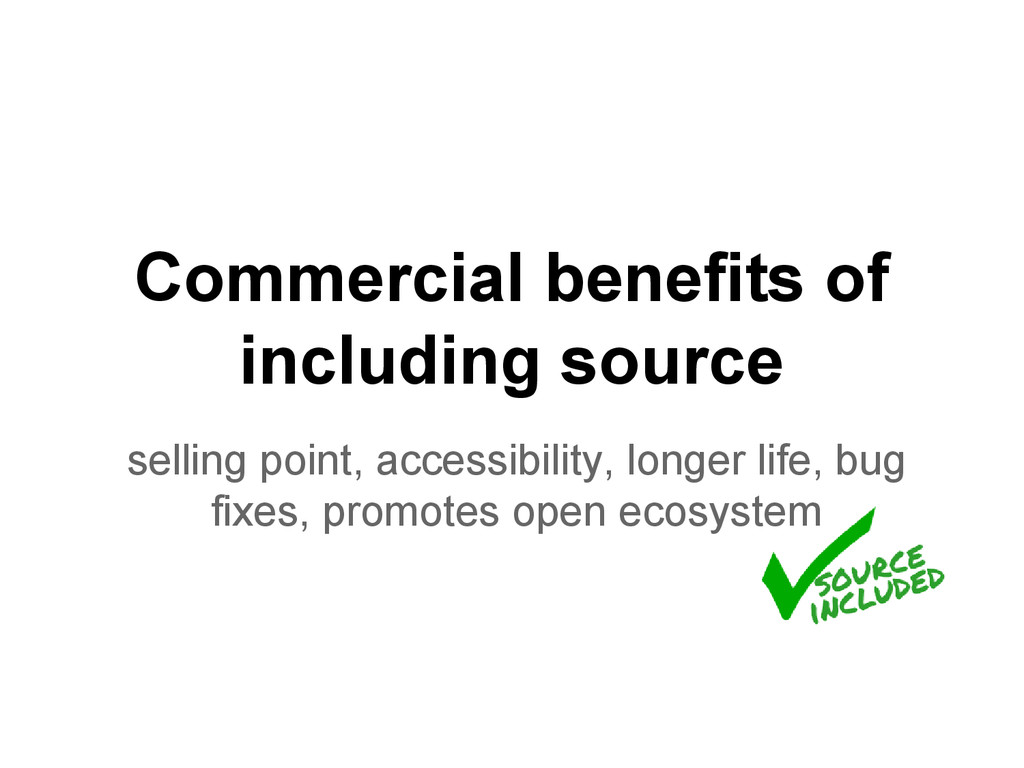 Commercial benefits of including source selling...