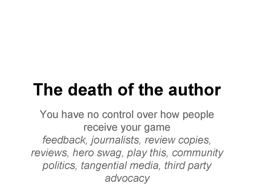 The death of the author You have no control ove...