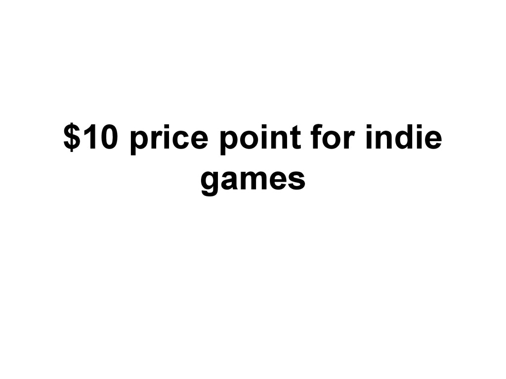 $10 price point for indie games