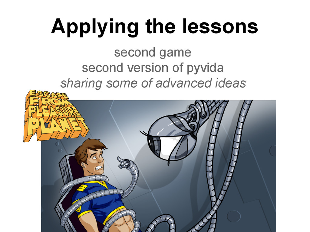 Applying the lessons second game second version...