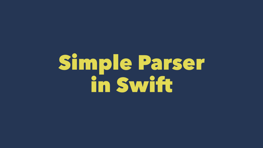 Simple Parser in Swift