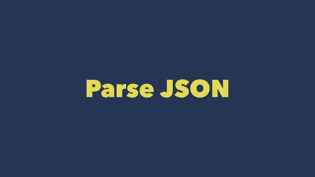 Parse JSON