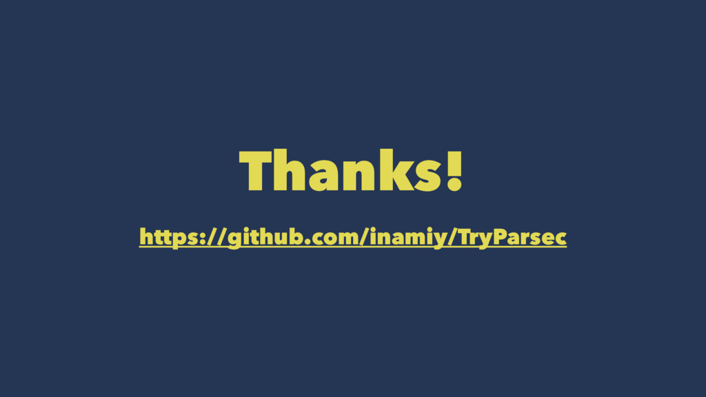 Thanks! https://github.com/inamiy/TryParsec