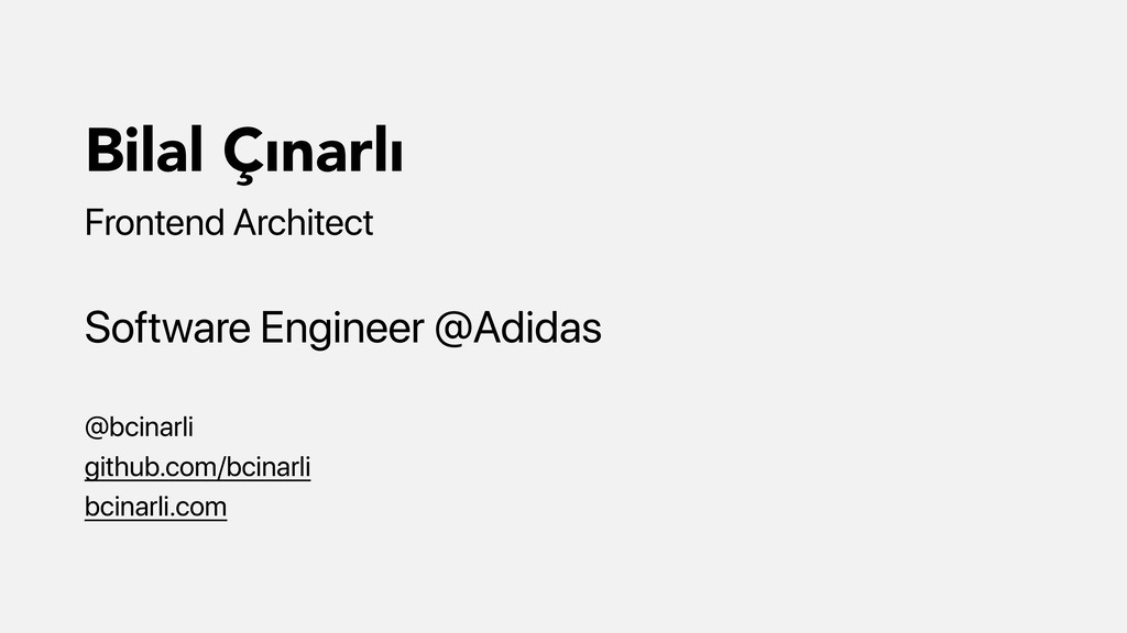 Bilal Çınarlı Frontend Architect Software Engin...
