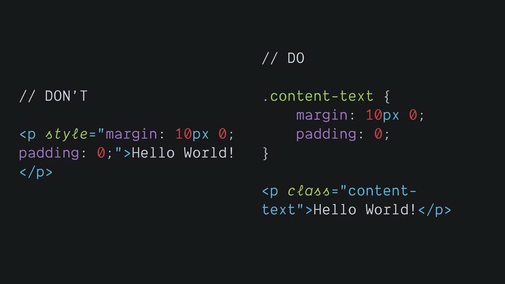"// DON'T <p style=""margin: 10px 0; padding: 0;""..."
