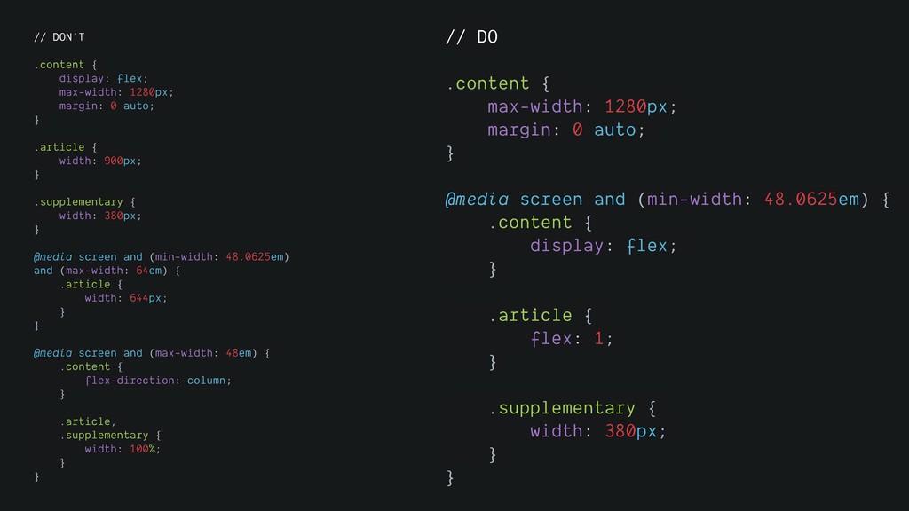 // DON'T .content { display: flex; max-width: 1...