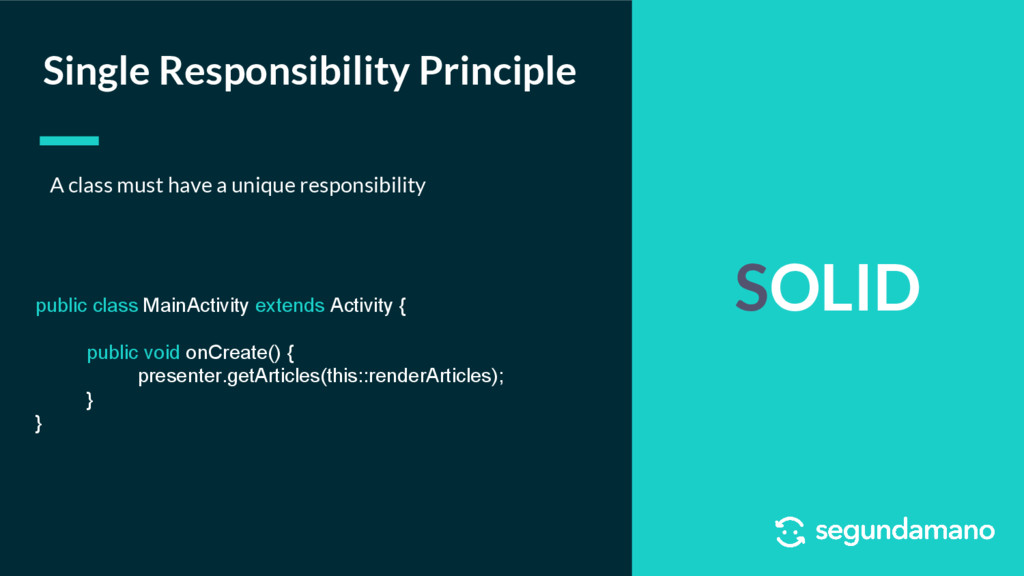 SOLID Single Responsibility Principle A class m...