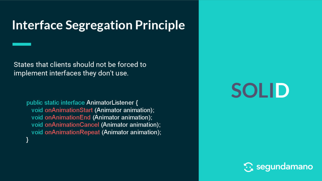 SOLID Interface Segregation Principle States th...