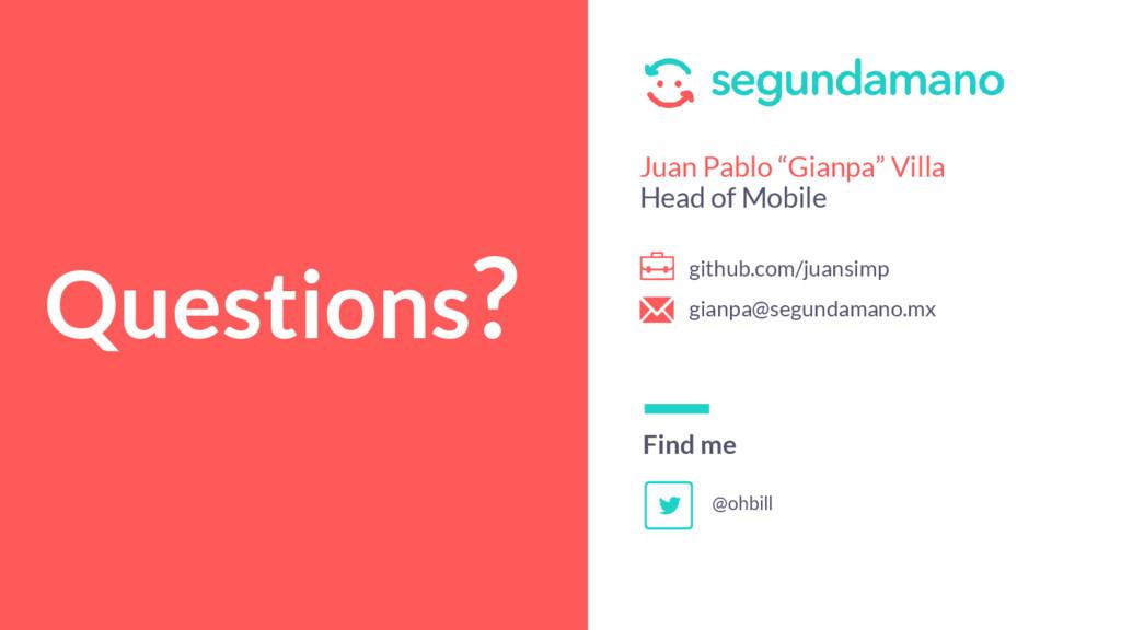 "Questions? Find me Juan Pablo ""Gianpa"" Villa He..."