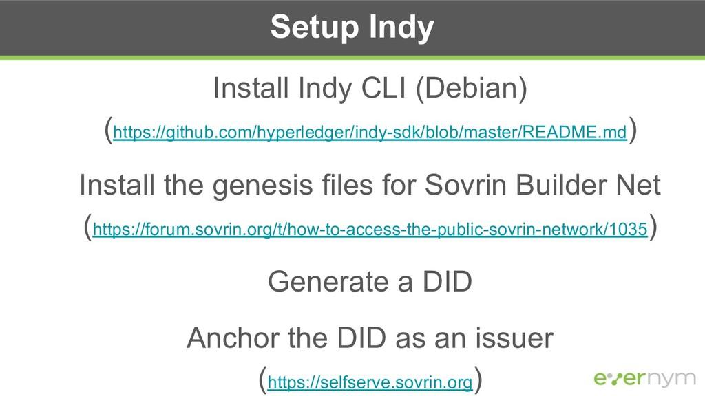 Setup Indy Install Indy CLI (Debian) (https://g...