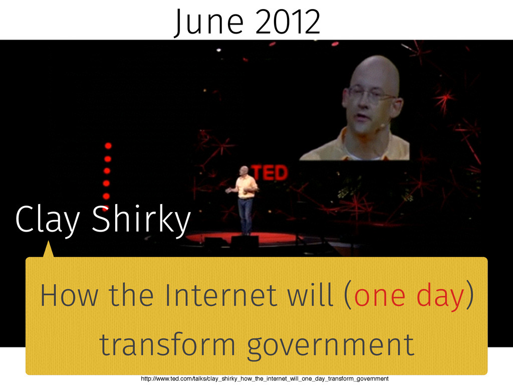 June 2012 Clay Shirky How the Internet will (on...