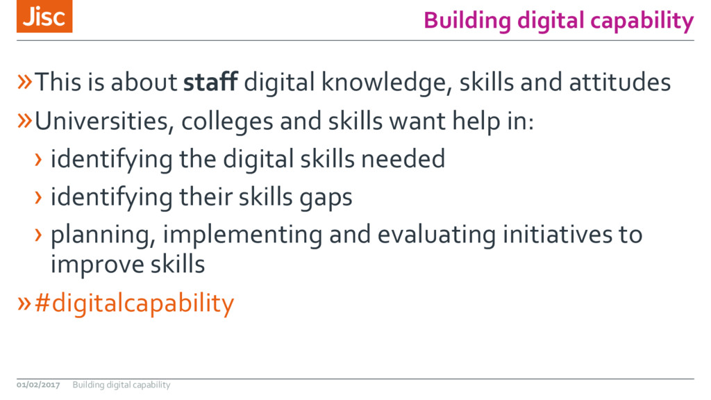 Building digital capability »This is about staf...