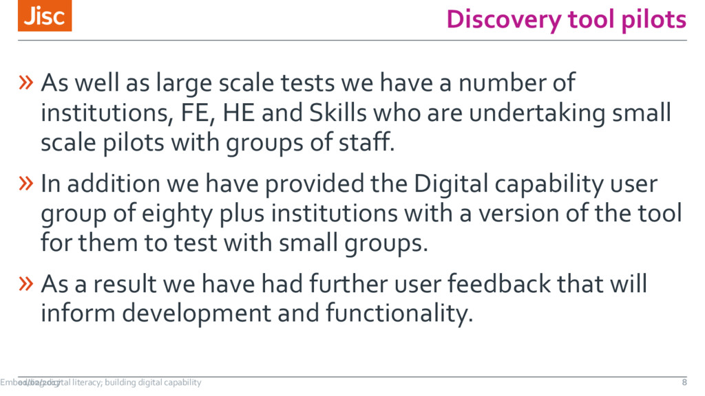 Discovery tool pilots » As well as large scale ...