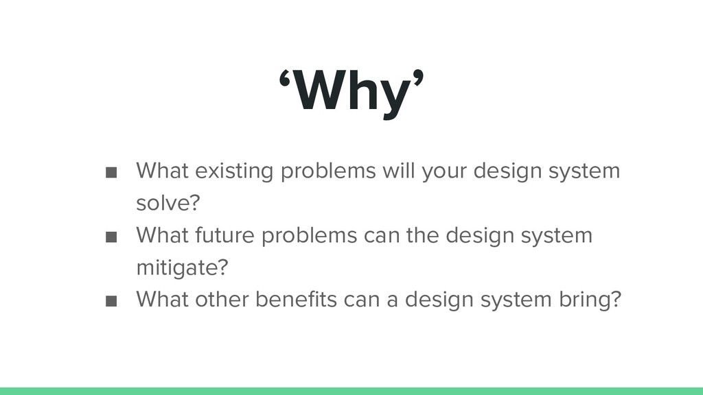 'Why' ■ What existing problems will your design...