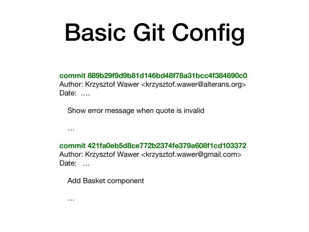 Basic Git Config commit 889b29f9d9b81d146bd48f78...