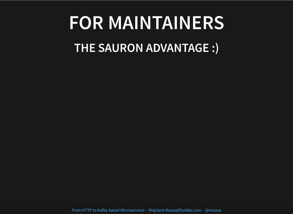 FOR MAINTAINERS FOR MAINTAINERS THE SAURON ADVA...