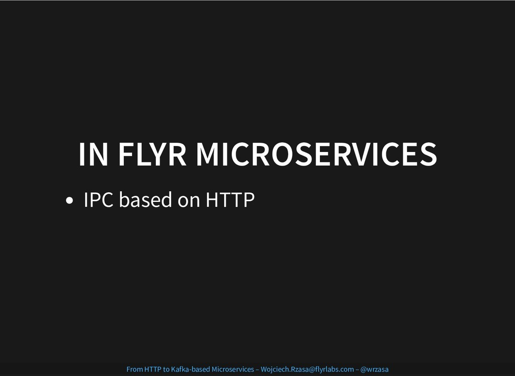 IN FLYR MICROSERVICES IN FLYR MICROSERVICES IPC...