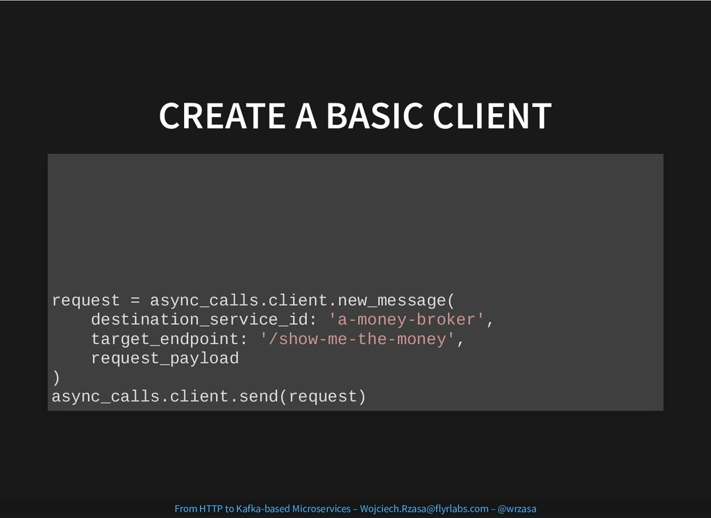 CREATE A BASIC CLIENT CREATE A BASIC CLIENT req...