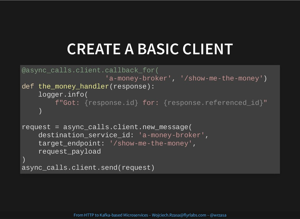CREATE A BASIC CLIENT CREATE A BASIC CLIENT @as...