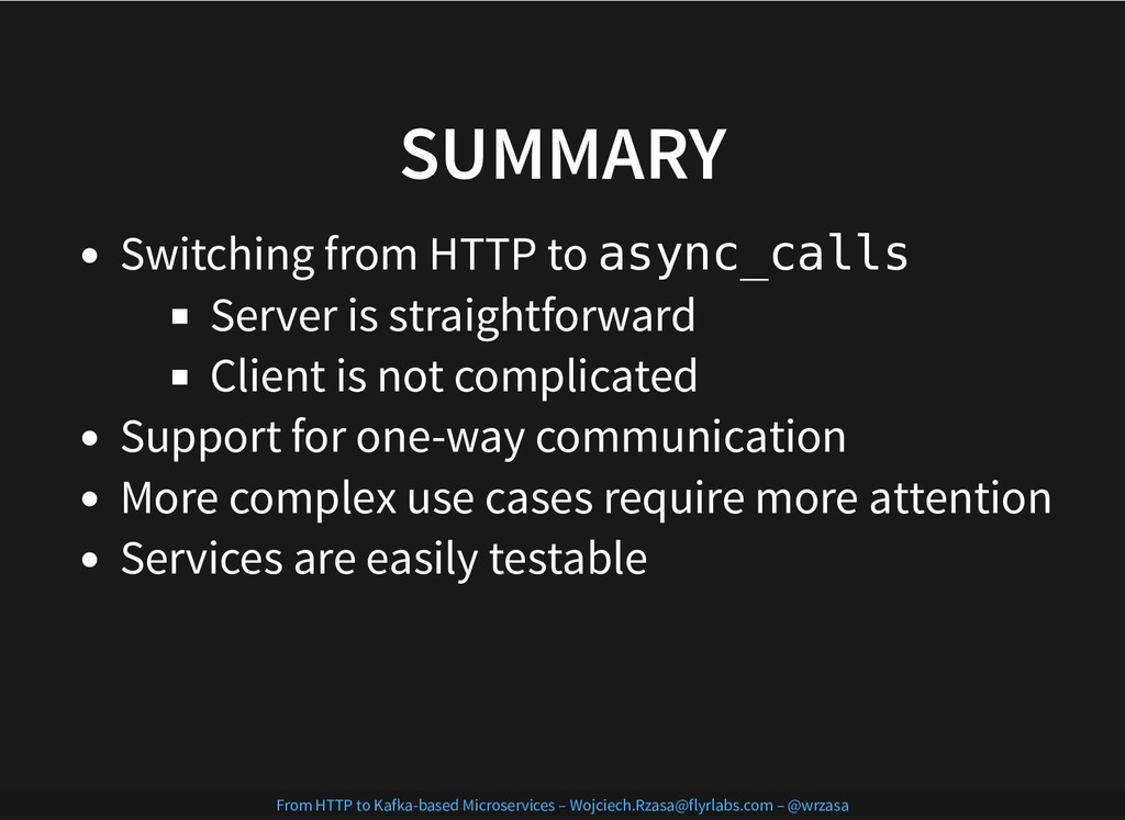 SUMMARY SUMMARY Switching from HTTP to async_ca...