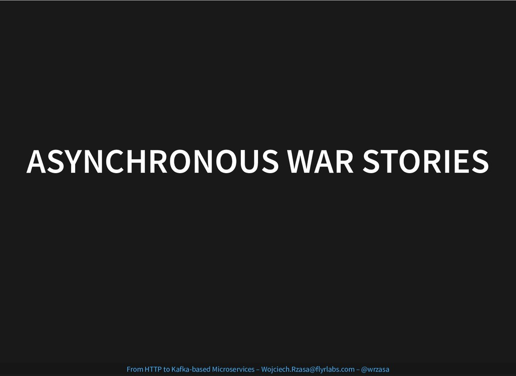 ASYNCHRONOUS WAR STORIES ASYNCHRONOUS WAR STORI...