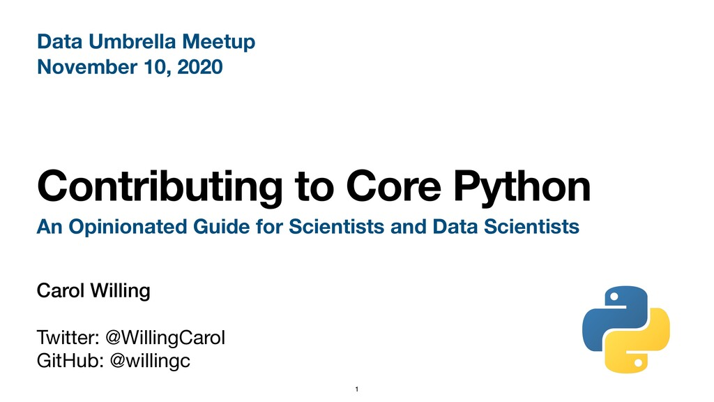Contributing to Core Python An Opinionated Guid...