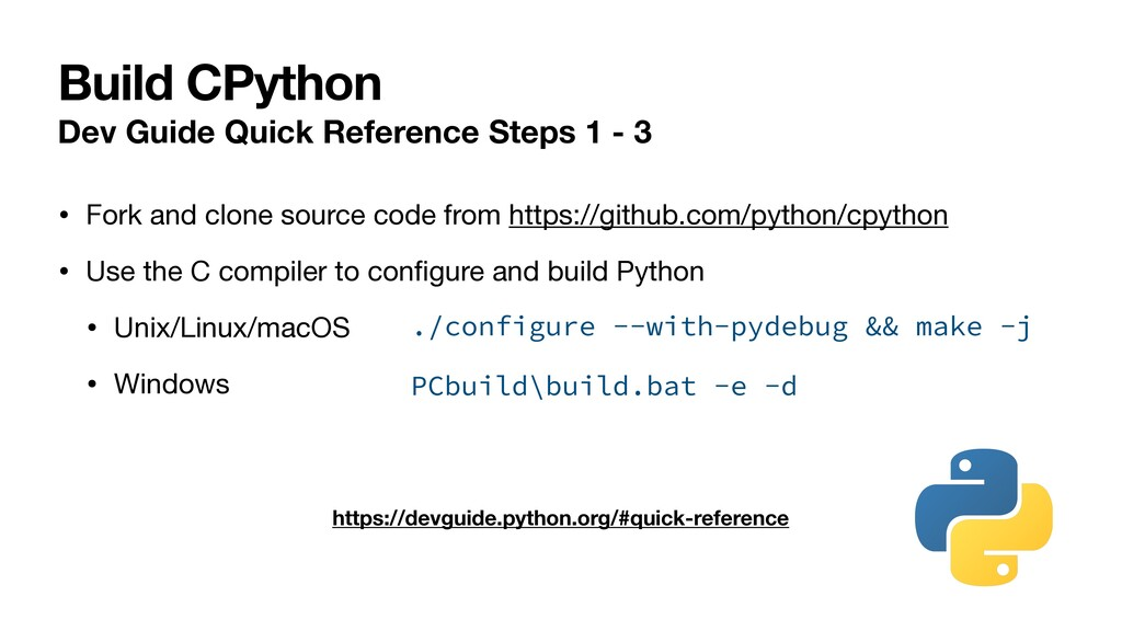 Build CPython Dev Guide Quick Reference Steps 1...