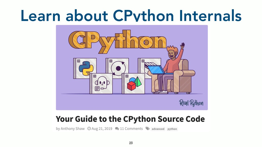 Learn about CPython Internals 23