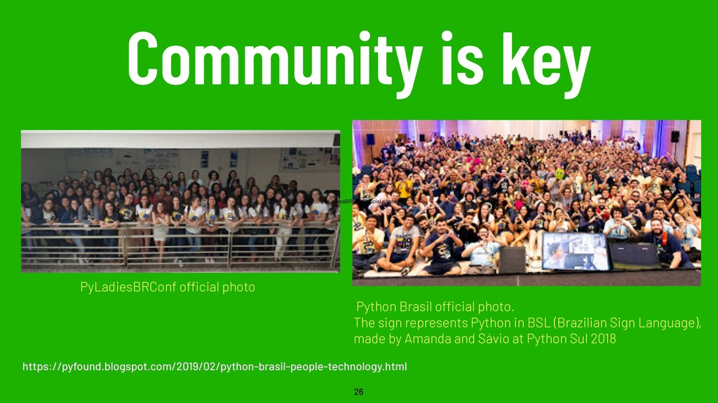 Community is key 26 Python Brasil official phot...