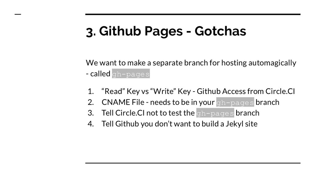 3. Github Pages - Gotchas We want to make a sep...