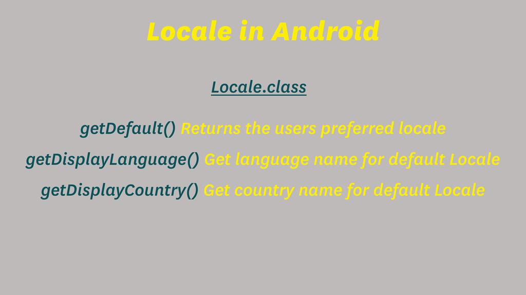 Locale in Android Locale.class getDefault() Ret...