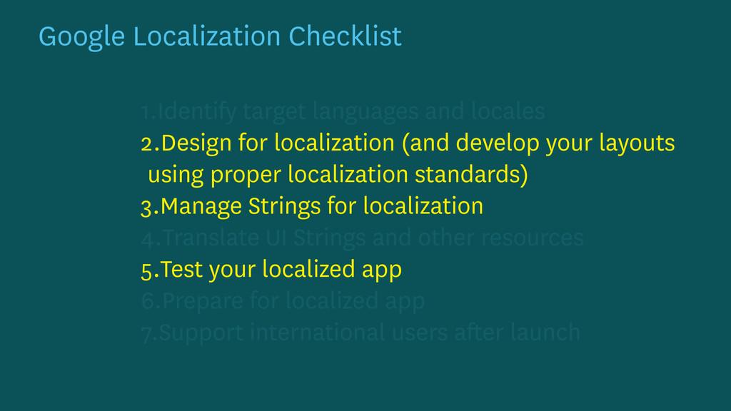 Google Localization Checklist 1.Identify target...