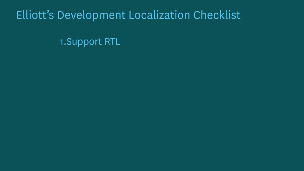 1.Support RTL Elliott's Development Localizatio...
