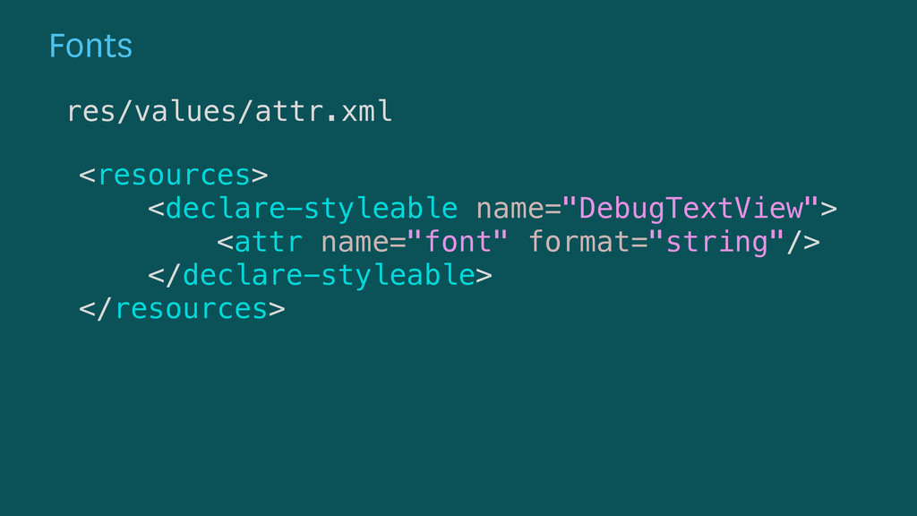 """<resources> <declare-styleable name=""""DebugText..."""